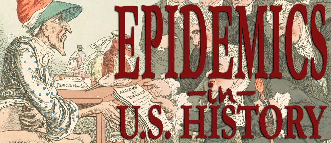 EpidemicsinUSHistory